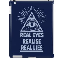 Real Eyes Realise Real Lies iPad Case/Skin