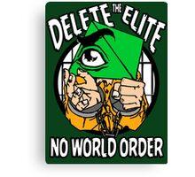 Delete The Elite - No World Order Canvas Print