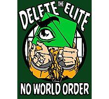 Delete The Elite - No World Order Photographic Print