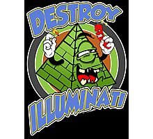 Destroy The Illuminati Photographic Print