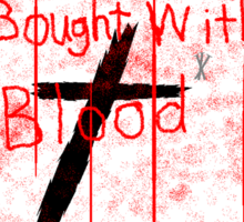 Bought With Blood Sticker