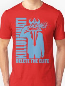 Delete The Elite Unisex T-Shirt