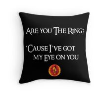Lord Of The Rings Pick-Up Line (Dark) Throw Pillow