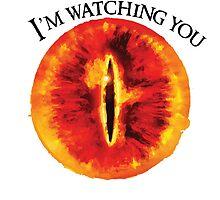Sauron Is Watching You (Light) by bringmetheninja