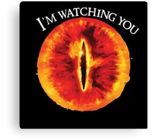 Sauron Is Watching You (Dark) Canvas Print