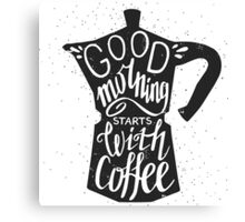 Good morning stars with coffee Canvas Print