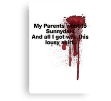 My Parents Went to Sunnydale Parody version 1 Canvas Print