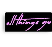 The Pinkprint: All Things Go [Song Titile] Canvas Print