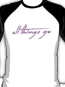 The Pinkprint: All Things Go [Song Titile] T-Shirt