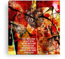 Nobody Would Ever See Us Any More Canvas Print