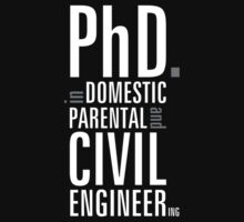 PhD in Domestic, Parental and Civil Engineering by L- M-K