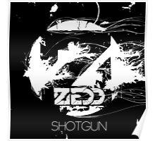 Zedd Shotgun Poster