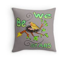 We Be Stars Throw Pillow