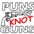 PUNS KNOT GUNS by Calgacus