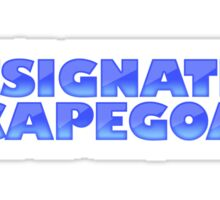 DESIGNATED SCAPEGOAT Sticker