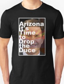 Arizona it's Time to Drop the Duce Unisex T-Shirt