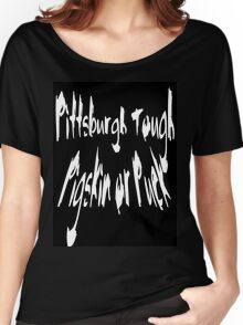 Pittsburgh Tough Women's Relaxed Fit T-Shirt