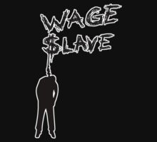 Wage Slave by MsMiscellaneous
