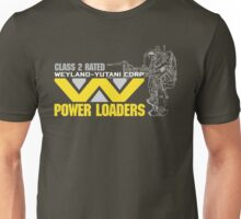 Weyland Yutani Power Loaders Unisex T-Shirt