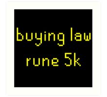 Buying law rune 5k Art Print