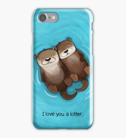 I Love You a Lotter iPhone Case/Skin