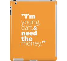 I'm Young, Daft... iPad Case/Skin
