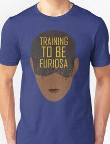 Training To Be Furiosa  Unisex T-Shirt