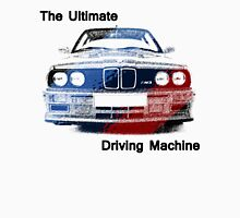 bmw the ultimate driving machine Unisex T-Shirt