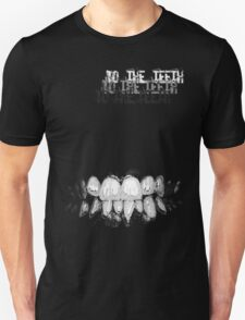 To the Teeth Unisex T-Shirt
