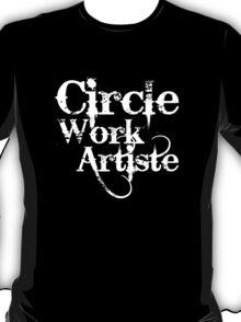 """""""CIRCLE WORK"""" T-Shirt"""