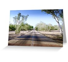 The Road to back of Beyond Greeting Card
