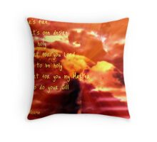 Refiner's Fire  Throw Pillow