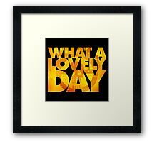 What a lovely day v.2 Framed Print