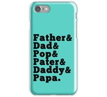 Ampersand For Father iPhone Case/Skin