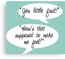 Fruit Insult from GBH Canvas Print