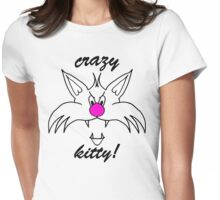 crazy kitty! Womens Fitted T-Shirt
