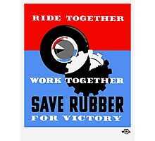 Save Rubber For Victory -- WPA Photographic Print