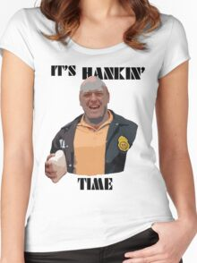 It's Hankin' Time Women's Fitted Scoop T-Shirt