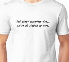 Crazy (Black Text) Unisex T-Shirt
