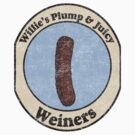 Willie's Plump and Juicy Weiners by Rajee