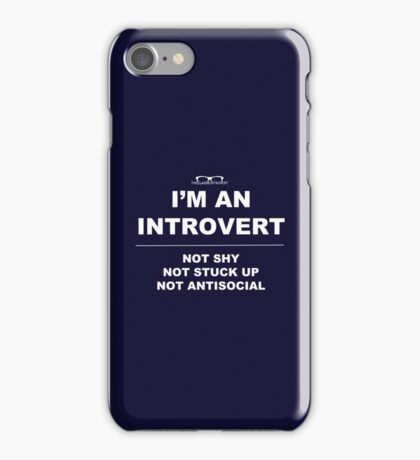 """I'm An Introvert"" iPhone Case/Skin"