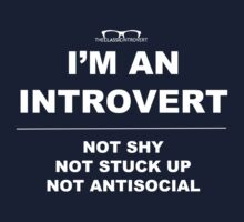 """""""I'm An Introvert"""" by classicintro"""