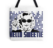 Hello Sweetie Tote Bag