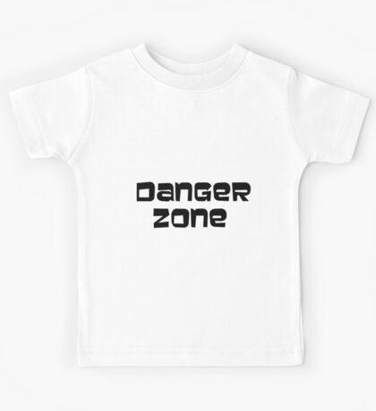 DANGER ZONE (plain text) Kids Tee