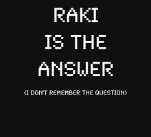 Raki Is The Answer, Funny Unisex T-Shirt