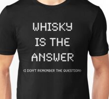 Whisky Is The Answer (v2), Funny Unisex T-Shirt