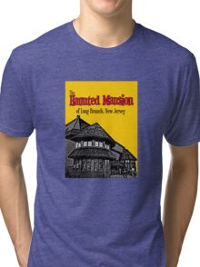 The Haunted Mansion of Long Branch NJ Tri-blend T-Shirt