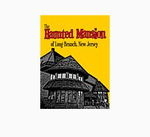 The Haunted Mansion of Long Branch NJ Unisex T-Shirt