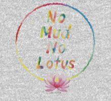 No Mud No Lotus Kids Clothes