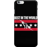 Best in The World [By Request] iPhone Case/Skin